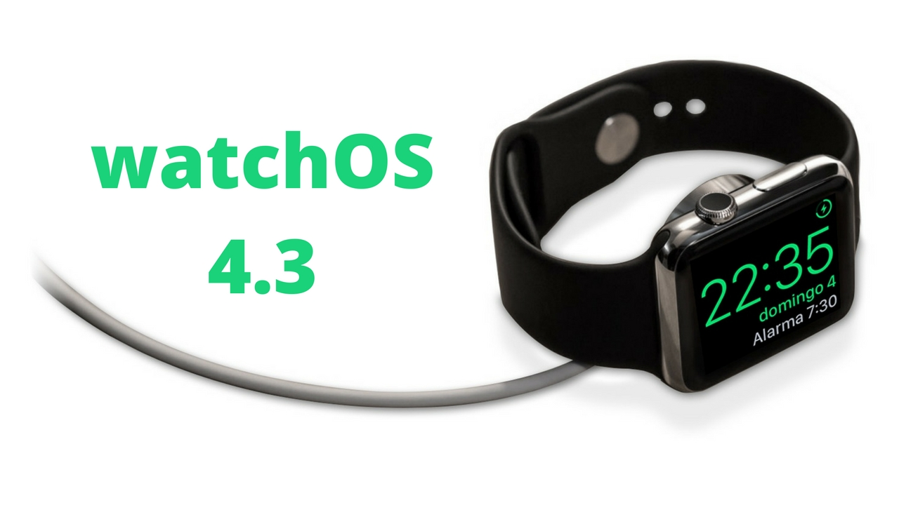 La actualización watchOS 4.3 ya está disponible para el Apple Watch con multitud de novedades