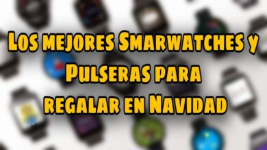Photo of Smartwatches para regalar estas Navidades a tu pareja o niño